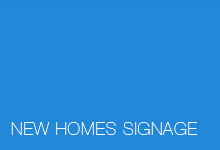 New Homes Signage